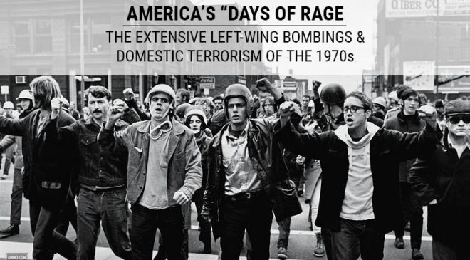 "America's ""Days of Rage"": The Extensive Left-Wing Bombings & Domestic Terrorism of the 1970s"